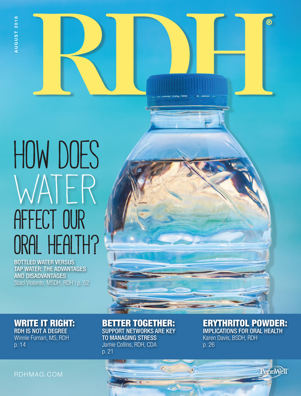 Registered Dental Hygenist (RDH) Magazine Volume 38, Issue 8