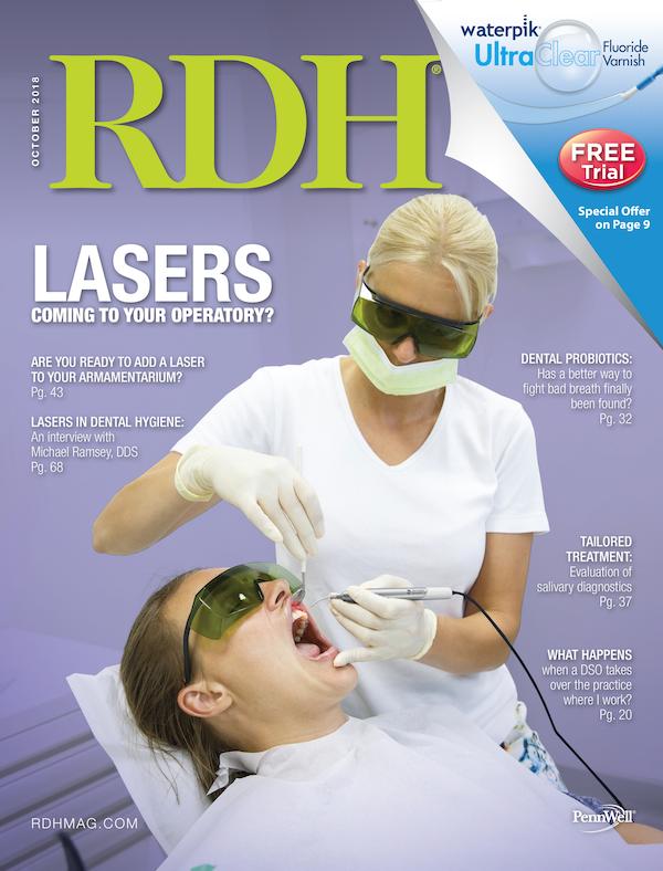 Registered Dental Hygenist (RDH) Magazine Volume 38, Issue 10
