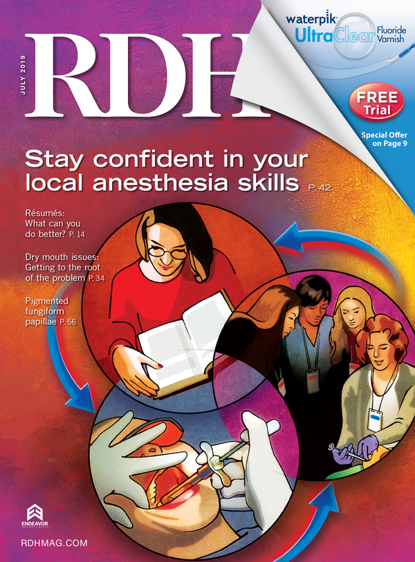 Registered Dental Hygenist (RDH) Magazine Volume 39, Issue 7